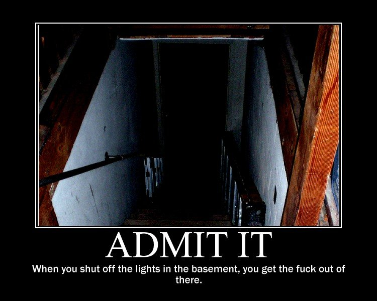 Was Creepy scary basement doubtful